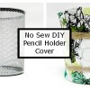 No Sew Pencil Holder Cover