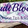 QuiltBlock's Garden Trellis Block One Tips & Tricks