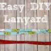 Easy DIY Lanyard