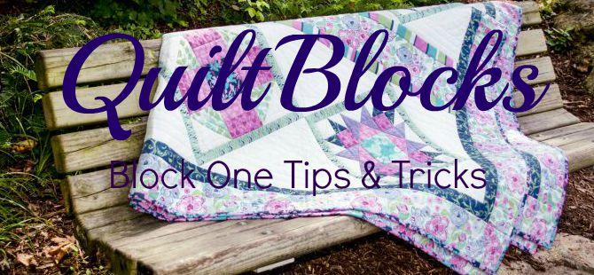 Quiltblocks block one tips